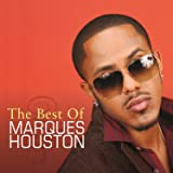 The Best Of Marques Houston [Explicit]