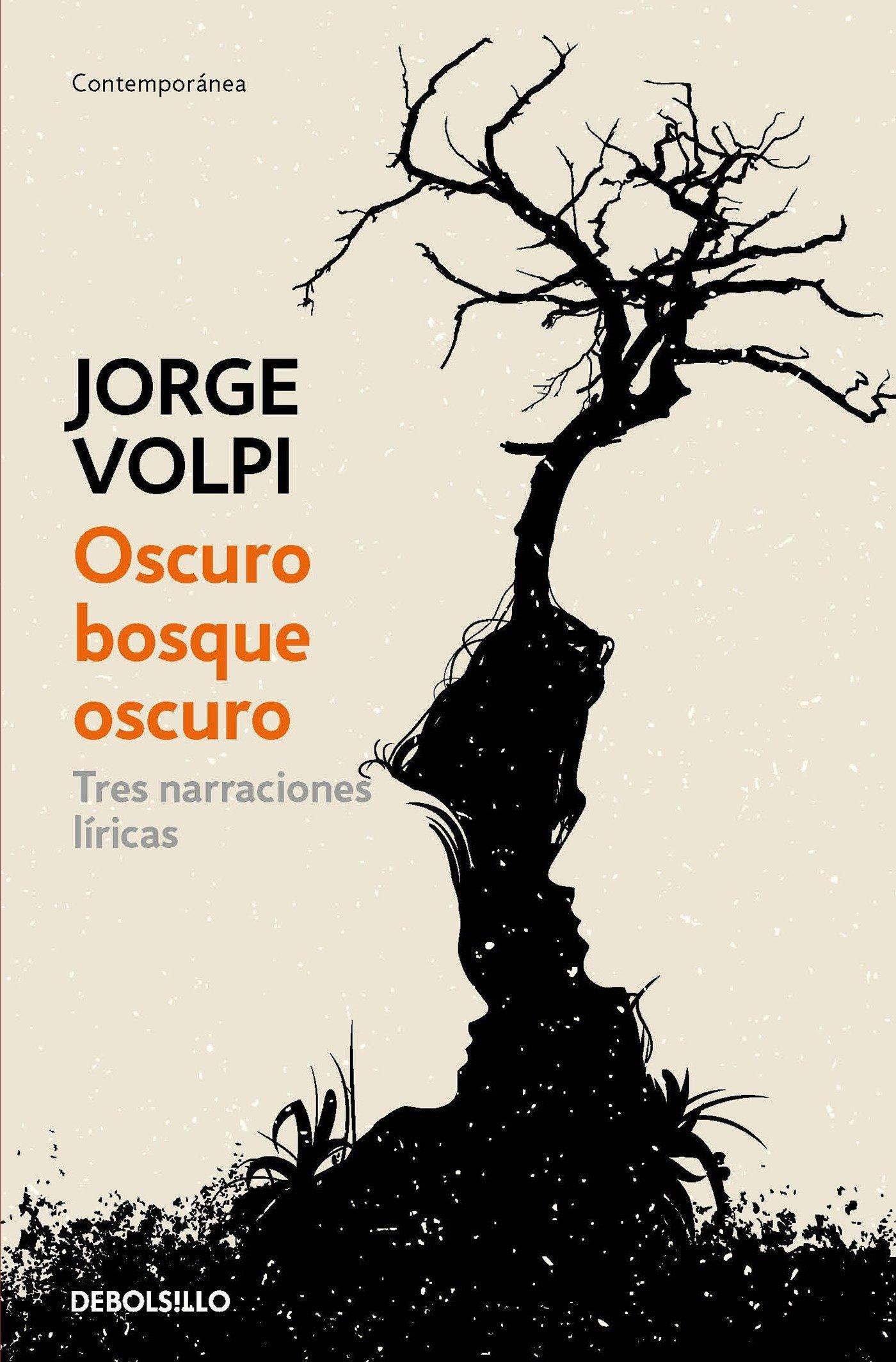 Download Oscuro bosque oscuro: Tres narraciones líricas / Dark Forest: Three Lyrical Narratives (Spanish Edition) PDF