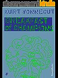 Breakfast of Champions (English Edition)