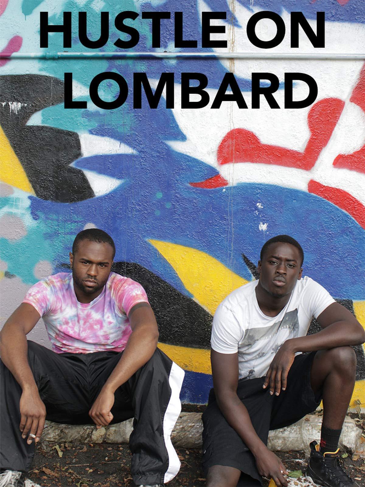Hustle on Lombard on Amazon Prime Video UK
