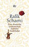 Eine deutsche Leidenschaft namens Nudelsalat: und andere seltsame Geschichten (dtv Literatur) (German Edition)