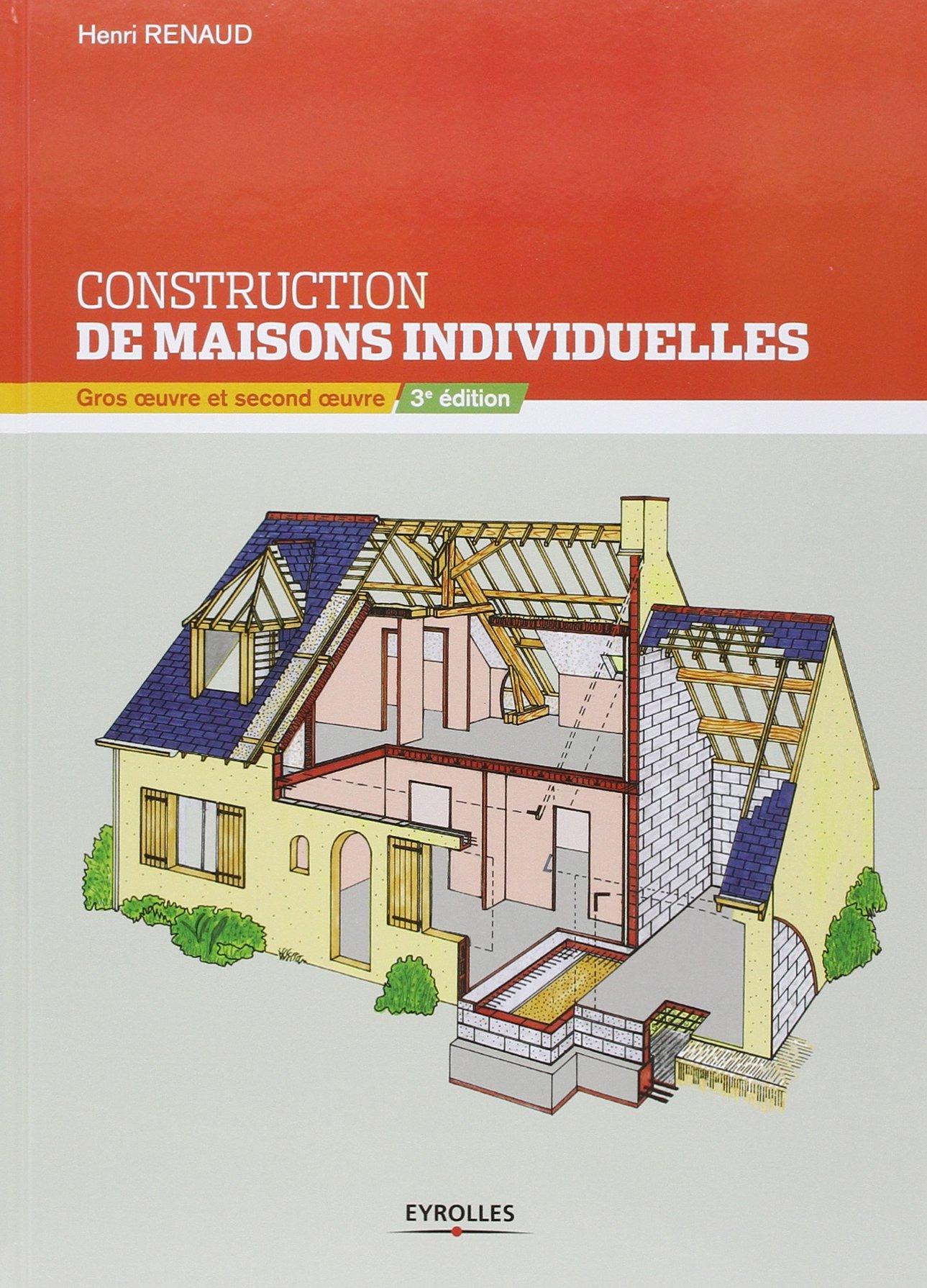 amazonfr construction de maisons individuelles gros oeuvre et second oeuvre henri renaud livres - Metier Pour Construire Une Maison