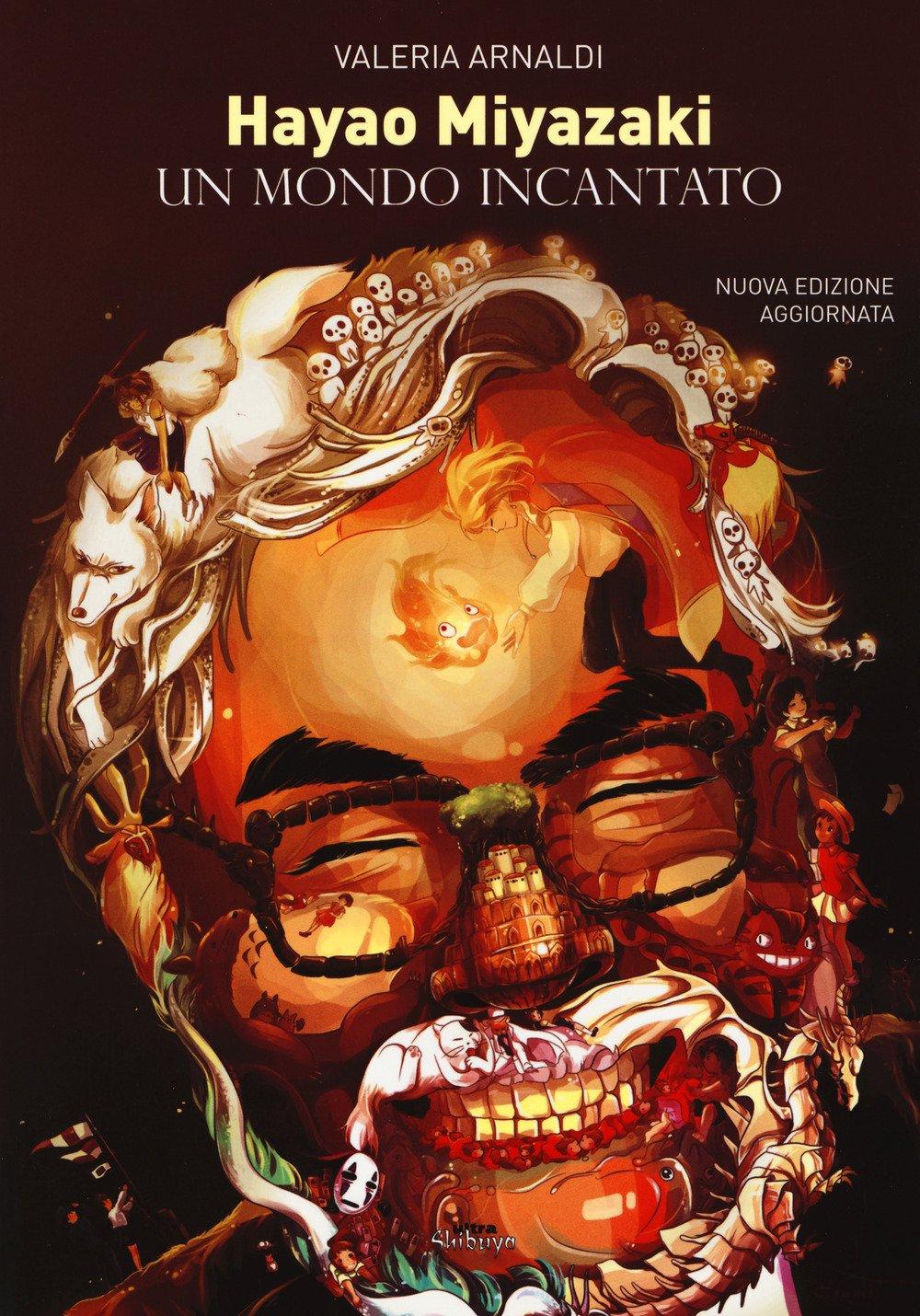 Hayao Miyazaki. Un mondo incantato Copertina flessibile – 25 mag 2017 Valeria Arnaldi Ultra 8867766082 Altra non illustrata