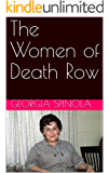 The Women of Death Row: A Collection of True Crime Stories