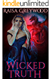 Wicked Truth (Wicked Magic Book 2)