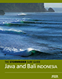 The Stormrider Surf Guide - Java and Bali (Stormrider Surf Guides) (English Edition)