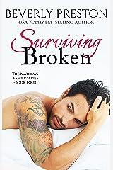Surviving Broken (The Mathews Family Book 4) Kindle Edition