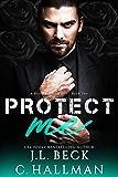 Protect Me (A Mafia Crime Romance Book 2)