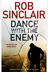 DANCE WITH THE ENEMY a gripping thriller full of suspense and twists (Enemy series Book 1) Kindle Edition