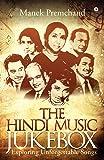 The Hindi Music Jukebox: Exploring Unforgettable Songs