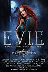 E.V.I.E.: 13 Slayers, 13 Missions Kindle Edition