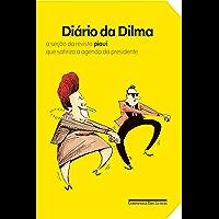 """Diário da Dilma: A seção da revista """"piauí"""" que satiriza a agenda da presidente"""