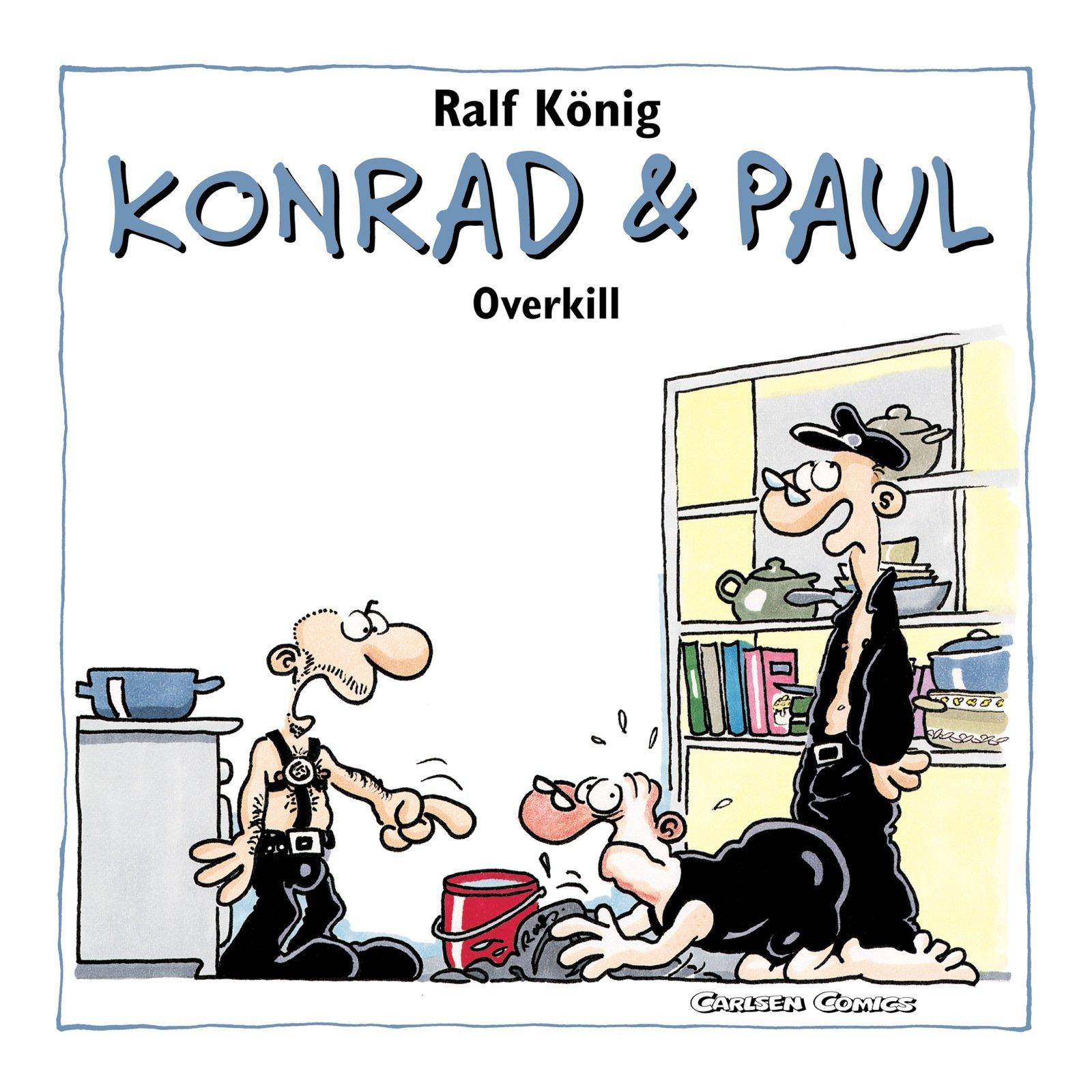 Konrad und Paul Remake: Konrad und Paul, Band 2: Overkill (Remake)
