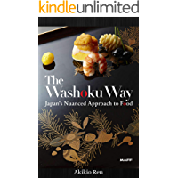The Washoku Way: Japan's Nuanced Approach to Food