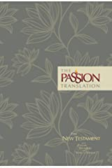 The Passion Translation New Testament (2nd Edition) Floral: With Psalms, Proverbs and Song of Songs Hardcover