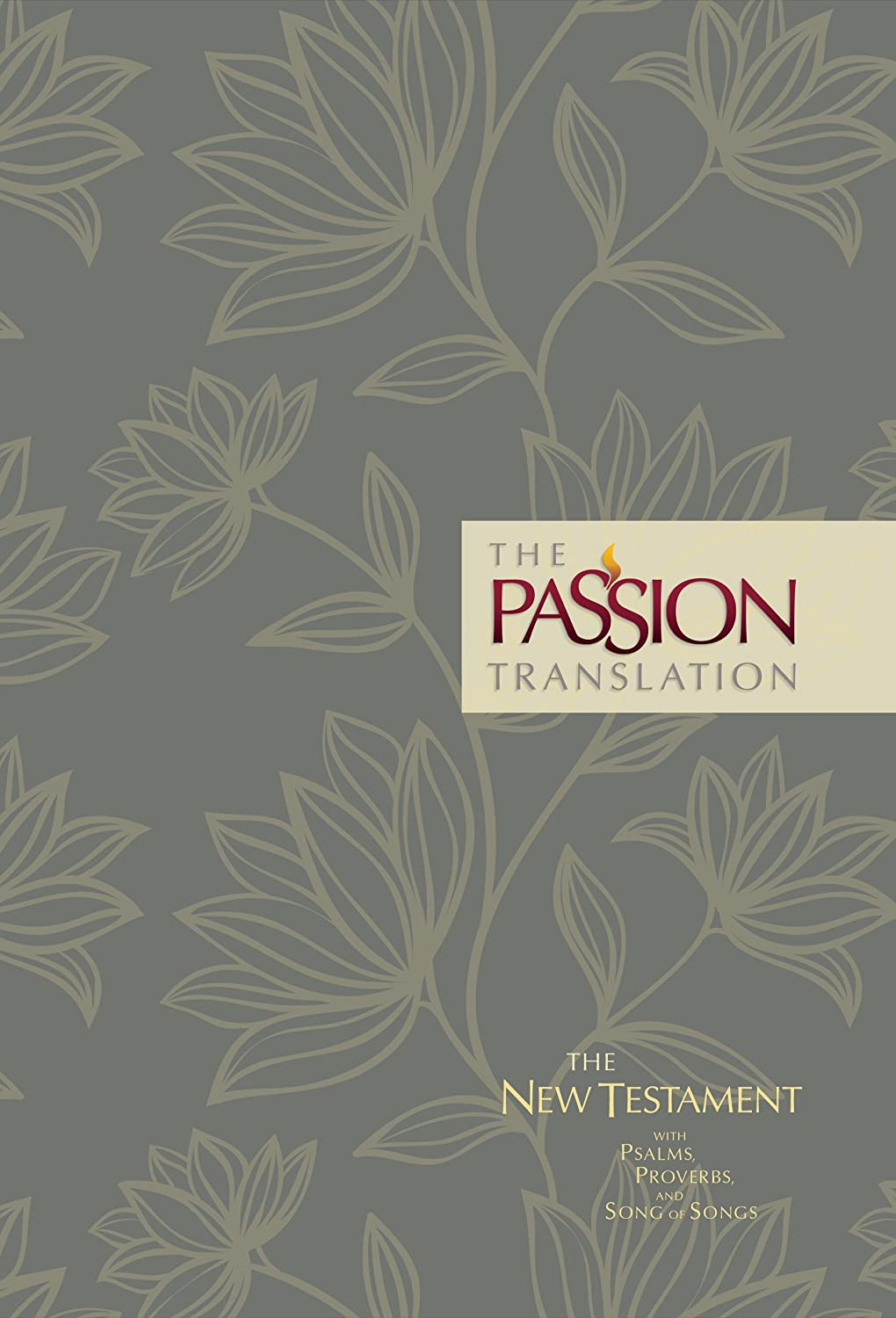 Pdf Bibles The Passion Translation New Testament (2nd Edition) Floral: With Psalms, Proverbs and Song of Songs