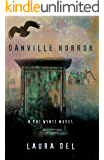 Danville Horror: A Pat Wyatt Novel (The Pat Wyatt Series Book 3)