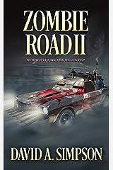 Zombie Road II: Bloodbath on the Blacktop Kindle Edition