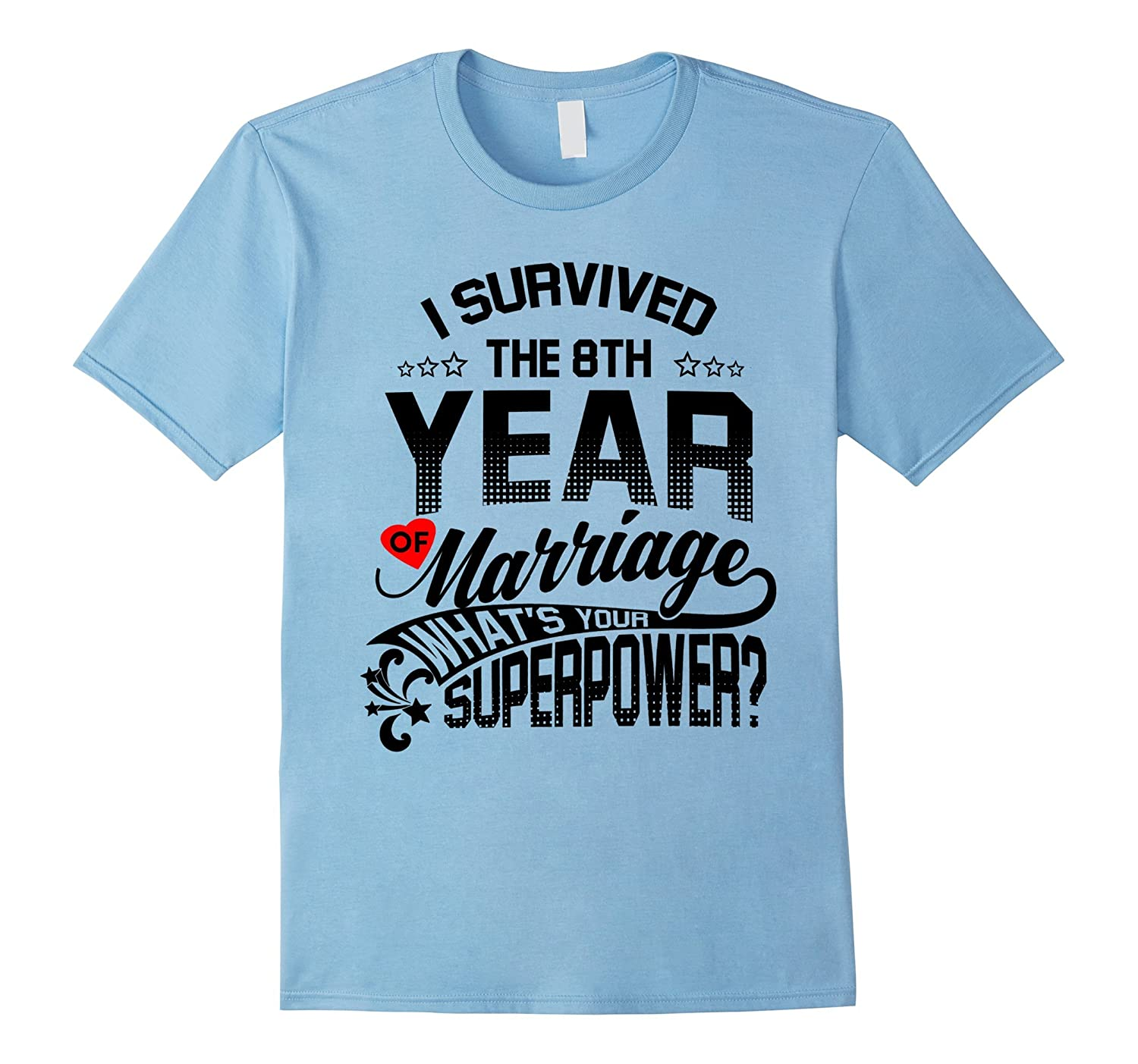 Anniversary Gift 8th 8 years Wedding Marriage T-Shirt-Vaci