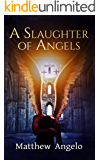 A Slaughter of Angels (A Rian MacCaren Novella)