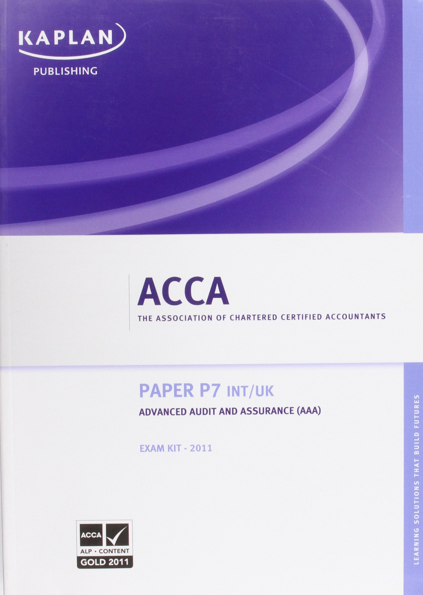 P7 Advanced Audit and Assurance AAA (INT and UK) - Exam Kit