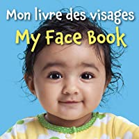 My Face Book (French/English) (French and English Edition)