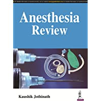 Anesthesia Review For Dnb Students