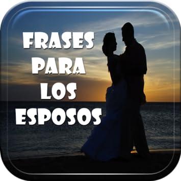 Amazon Com Frases De Amor Para Esposos Appstore For Android