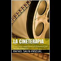 La cineterapia: El cine como complemento del tratamiento del enfermo psiquiátrico.