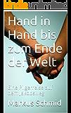 Hand in Hand bis zum Ende der Welt: Eine Pilgerreise auf dem Jakobsweg