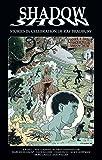 Shadow Show: Stories In Celebration of Ray Bradbury