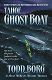 Tahoe Ghost Boat (An Owen McKenna Mystery Thriller Book 12)
