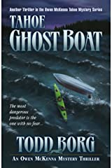 Tahoe Ghost Boat (An Owen McKenna Mystery Thriller Book 12) Kindle Edition