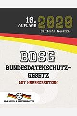 BDSG - Bundesdatenschutzgesetz: Mit Nebengesetzen (Aktuelle Gesetze 2020) (German Edition) Kindle Edition