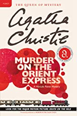 Murder on the Orient Express: A Hercule Poirot Mystery (Hercule Poirot series Book 10) Kindle Edition