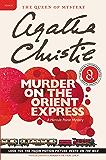 Murder on the Orient Express: A Hercule Poirot Mystery (Hercule Poirot series Book 10)