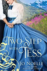 Two-Step with Tess (The Matchmaker's Ball Book 1) Kindle Edition
