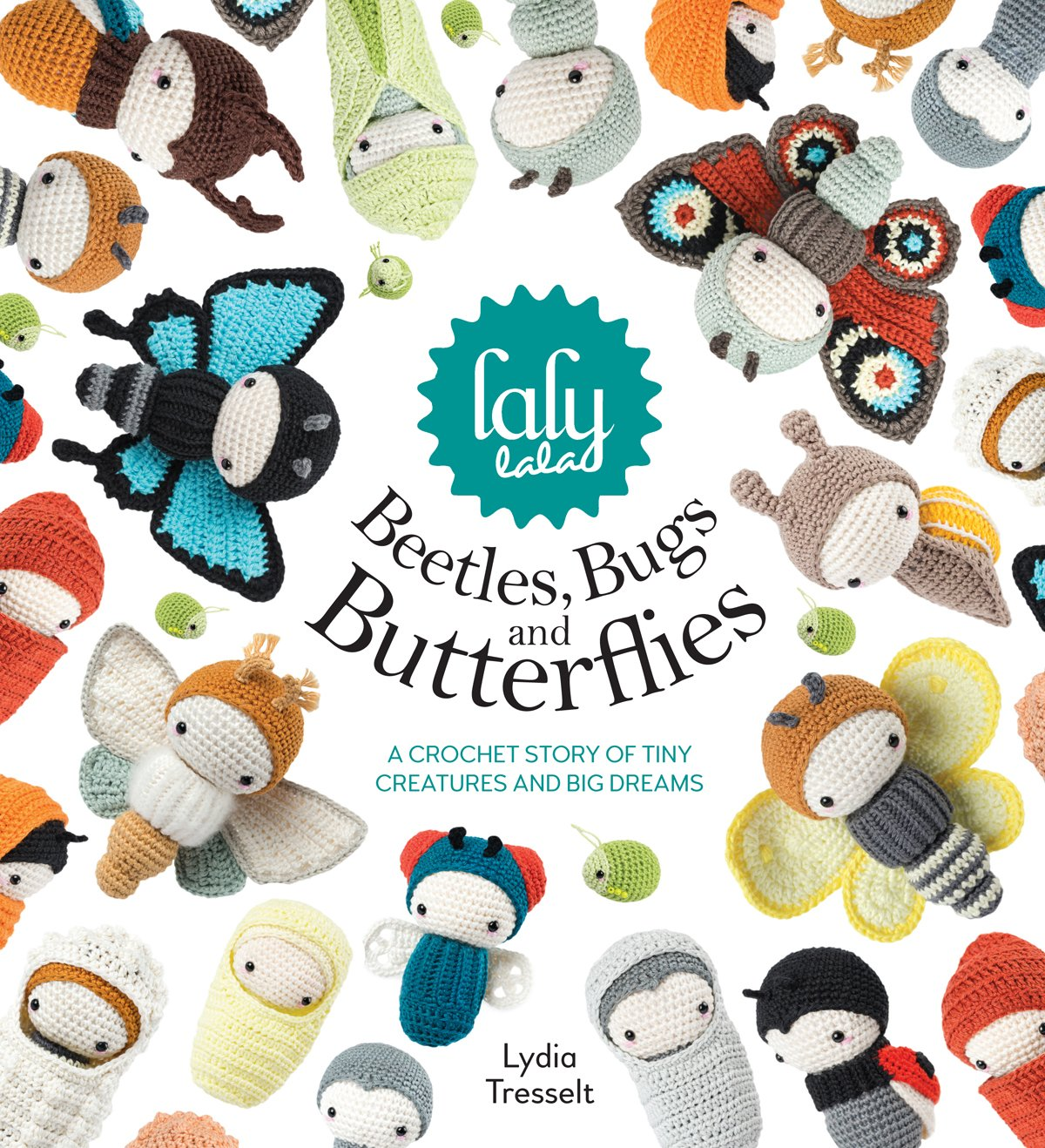 lalylala\'s Beetles, Bugs and Butterflies: A Crochet Story of Tiny ...