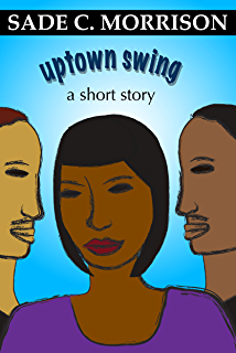 Uptown Swing (A Short Story)