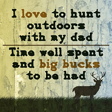Amazon.com : Aluminum I Love to Hunt Outdoors with My Dad ...