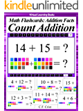 Flash Cards: Count Addition (Age 3 +) 240 Flashcards With Navigation (Math Flashcards: Count Addition Facts (Math Ebooks))