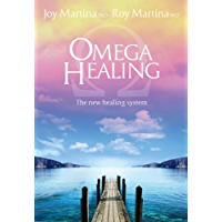Omega Healing (update English Edition): The new healing system