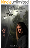 The Bound - Novella: Hers To Save Part One