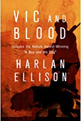 Vic and Blood: Stories Kindle Edition