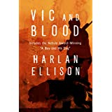 Vic and Blood: Stories