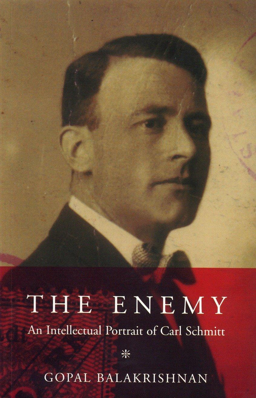 Download The Enemy: An Intellectual Portrait of Carl Schmitt pdf epub