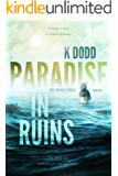 PARADISE IN RUINS: A THRILLING SUSPENSE NOVEL (THE CHOSEN SERIES Book 1)