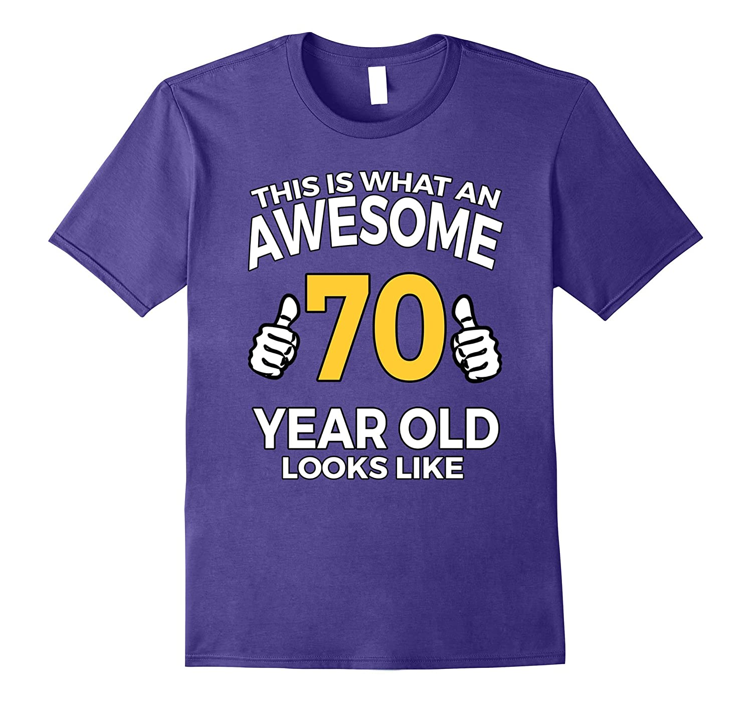 70 Year Old Birthday Gifts T Shirt For A Senior Man Or Woman TH