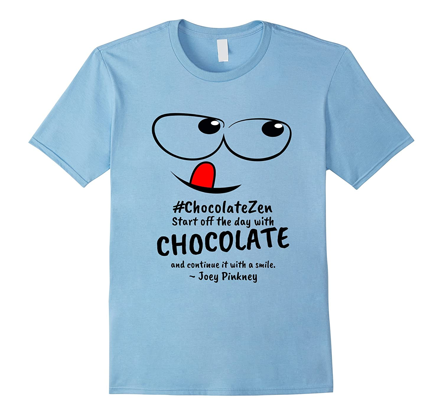 #ChocolateZen Start off the day with chocolate... T-shirt-Art