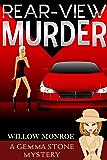 Rear-View Murder (Gemma Stone Cozy Mystery Book 1)